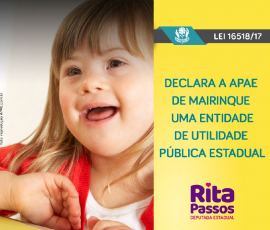 Lei de Rita Passos declara APAE Mairinque de utilidade pública